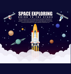 Space shuttle ship rocket launch exploring and vector image vector image