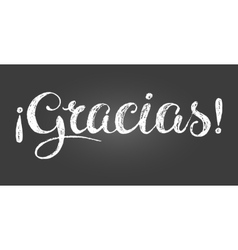 Chalk lettering thank you inscription in Spanish vector image vector image