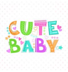 Cute baby print vector