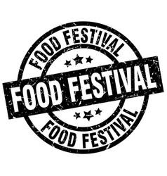 food festival round grunge black stamp vector image