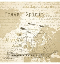 Travel background with vintage map and handwritten vector image vector image