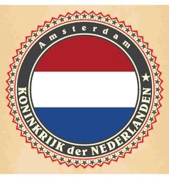 Vintage label cards of netherlands flag vector