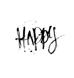 Happy hand drawn lettering expressive handwritten vector