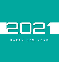 happy new year 2021 cover template business vector image