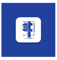 Blue round button for measure caliper calipers vector