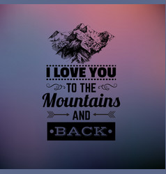 quote typographical background about love with vector image