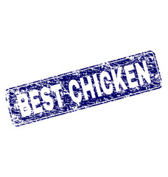 Scratched best chicken framed rounded rectangle vector