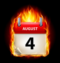 fourth august in calendar burning icon on black vector image vector image