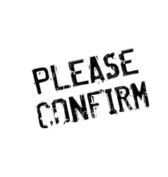 please confirm rubber stamp vector image