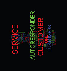 autoresponder customer service text background vector image