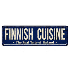Finnish cuisine vintage rusty metal sign vector