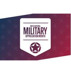 May is national military appreciation month vector