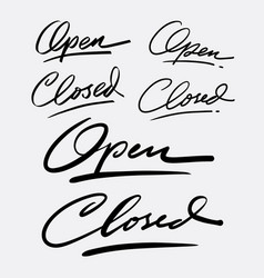 open and closed hand written typography vector image