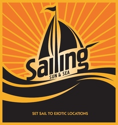 sailing poster design template vector image