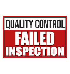 Inspection failed red sign vector