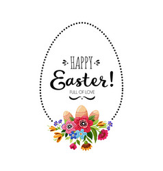 Happy easter card with flowers eggsleaves vector