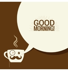 Coffee Cup With Speech Bubble Says Good Morning vector