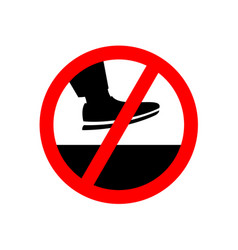 No step on the surface prohibition sign vector