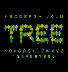 Tree font forest alphabet letter from tree nature vector
