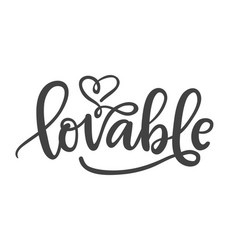 Lovable hand written lettering vector