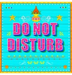 Do No Disturb Poster vector image vector image
