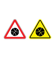 Warning sign attention to basketball Hazard yellow vector image