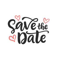 save the date hand written lettering vector image