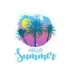Hello summer message hand drawn palm trees with a vector