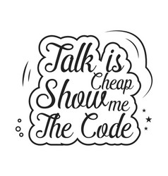 Talk is cheap show me code vector