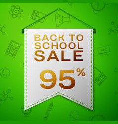 Grey pennant with back to school sale ninety five vector