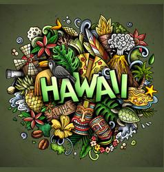 Hawaii hand drawn cartoon doodle vector
