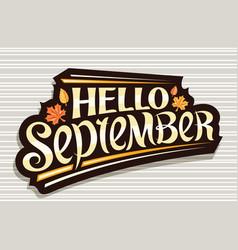 lettering hello september vector image