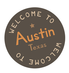 Welcome to austin texas vector