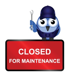 Closed for maintenance sign vector
