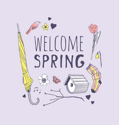 Hand drawn spring fashion wear and quote welcome vector