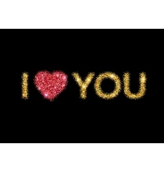 I love you message and heart golden glitter design vector image