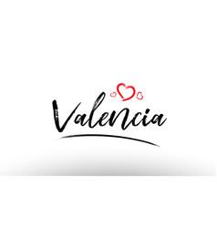 Valencia europe european city name love heart vector