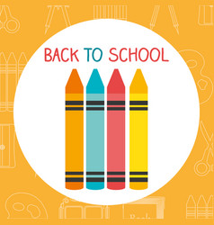 back to school label with colors crayons vector image