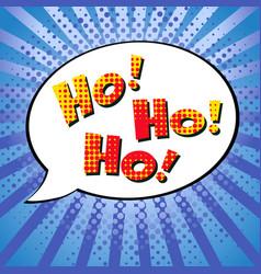 ho-ho-ho message in pop art style vector image