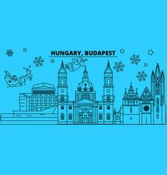 Hungary budapest city winter holidays skyline vector