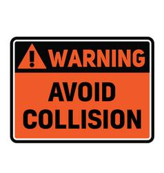 Warning avoid collision warning sign vector