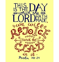 Bible verse This is the day the Lord has made vector image vector image