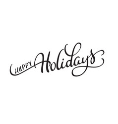 text happy holidays on white background vector image vector image
