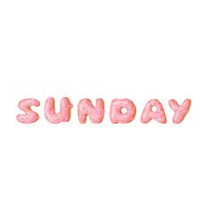 Cartoon donut and word sunday hand drawn drawing vector