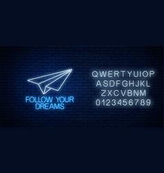 Follow your dreams - glowing neon inscription vector