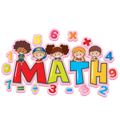 Font design for word math with happy kids vector