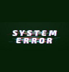 glitch font system error digital distorted vector image