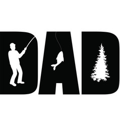 Dad quote on white background vector