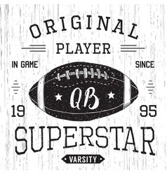 t-shirt design football quarterback superstar vector image vector image
