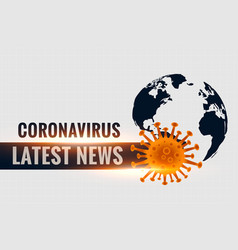 Coronavirus covid19 latest stats and news vector